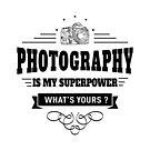 Fotografie ist meine Supermacht von DCornel