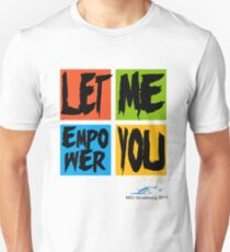 Let Me Empower You! T-Shirt