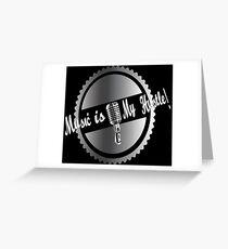 Music is my Hustle! Hustler design Greeting Card