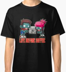 Life Before Coffee Classic T-Shirt