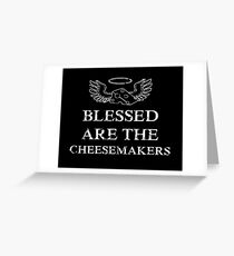 Monty Python - Blessed Are The Cheesemakers Greeting Card