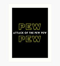 Attack of the Pew Pew Art Print