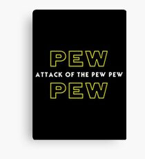 Attack of the Pew Pew Canvas Print