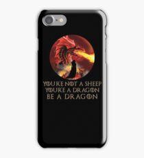 You're Not A Sheep You're A Dragon Be A Dragon Design iPhone Case/Skin