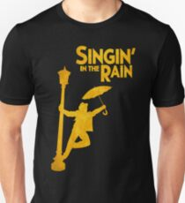 SINGIN' IN THE RAIN  T-Shirt