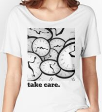 clocks. take care. Women's Relaxed Fit T-Shirt