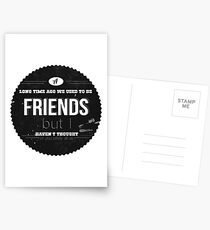 A LONG TIME AGO WE USED TO BE FRIENDS Postcards