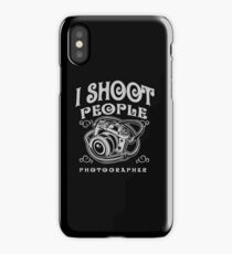 Funny Photographer Design - I Shoot People  iPhone Case