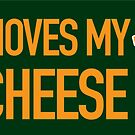 17 Moves My Cheese by gstrehlow2011