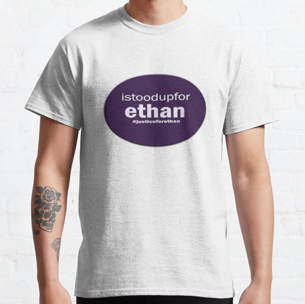 istoodupforEthan #JusticeForEthan Classic T-Shirt