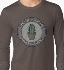 Plants are our friends T-Shirt