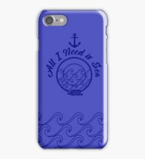 All I Need is Sea - Navy iPhone Case/Skin