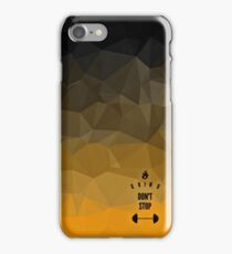 Grind Don't Stop | collection  iPhone Case/Skin