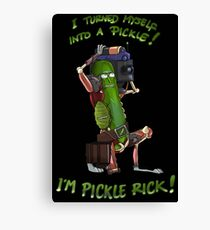 I'm Pickle Rick! Canvas Print