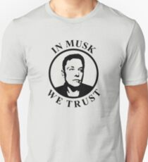 In Musk We Trust T-Shirt