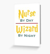 Nurse By Day Wizard By Night Greeting Card