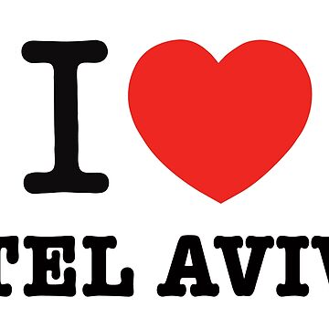 i love Tel Aviv by Ronsho