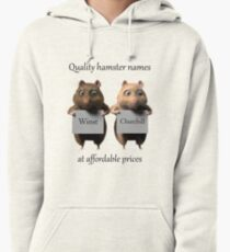 Quality hamster names Pullover Hoodie