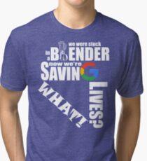 """The Internship - Google """"We We're Stuck in a Blender"""" T-Shirt/Tank Tri-blend T-Shirt"""