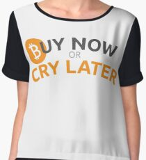 Bitcoin - Buy now or cry later Women's Chiffon Top