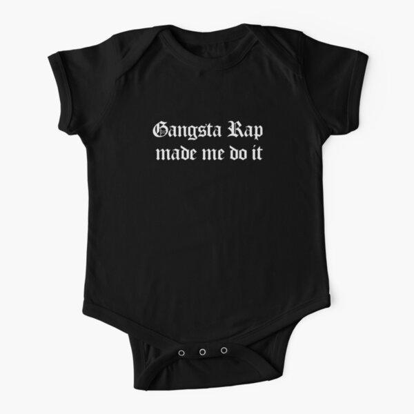 Gangsta Rap Made Me Do It Short Sleeve Baby One-Piece