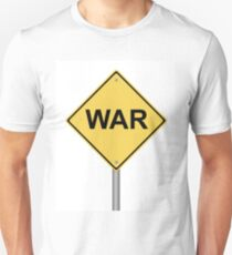 Warning Sign War T-Shirt