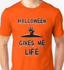 Halloween Gives Me Life Night Scary Zombie Skeleton Grave  T-Shirt