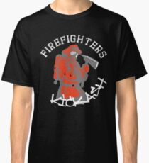 Firefighters Kick Ash Funny Humor Firefighter Classic T-Shirt