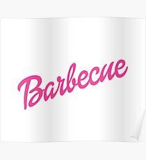 Barbie Barbecue Parody Shirt Poster