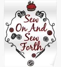 Sew on and Sew Forth Sewing Funny Humor Needle Thread Poster