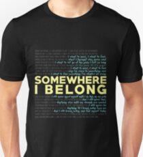 Somewhere I Belong - Linkin Park Unisex T-Shirt
