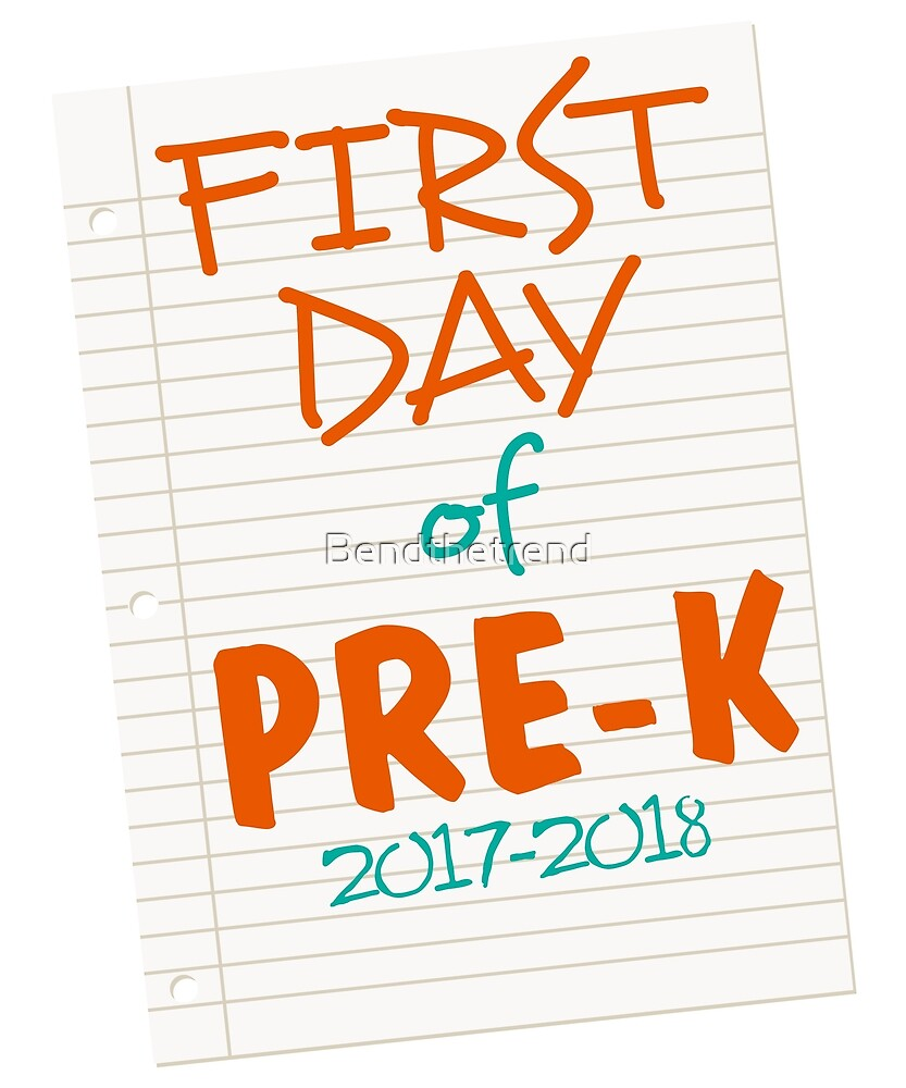 First Day of Pre- K First Day Pre- Kindergarten  by Bendthetrend