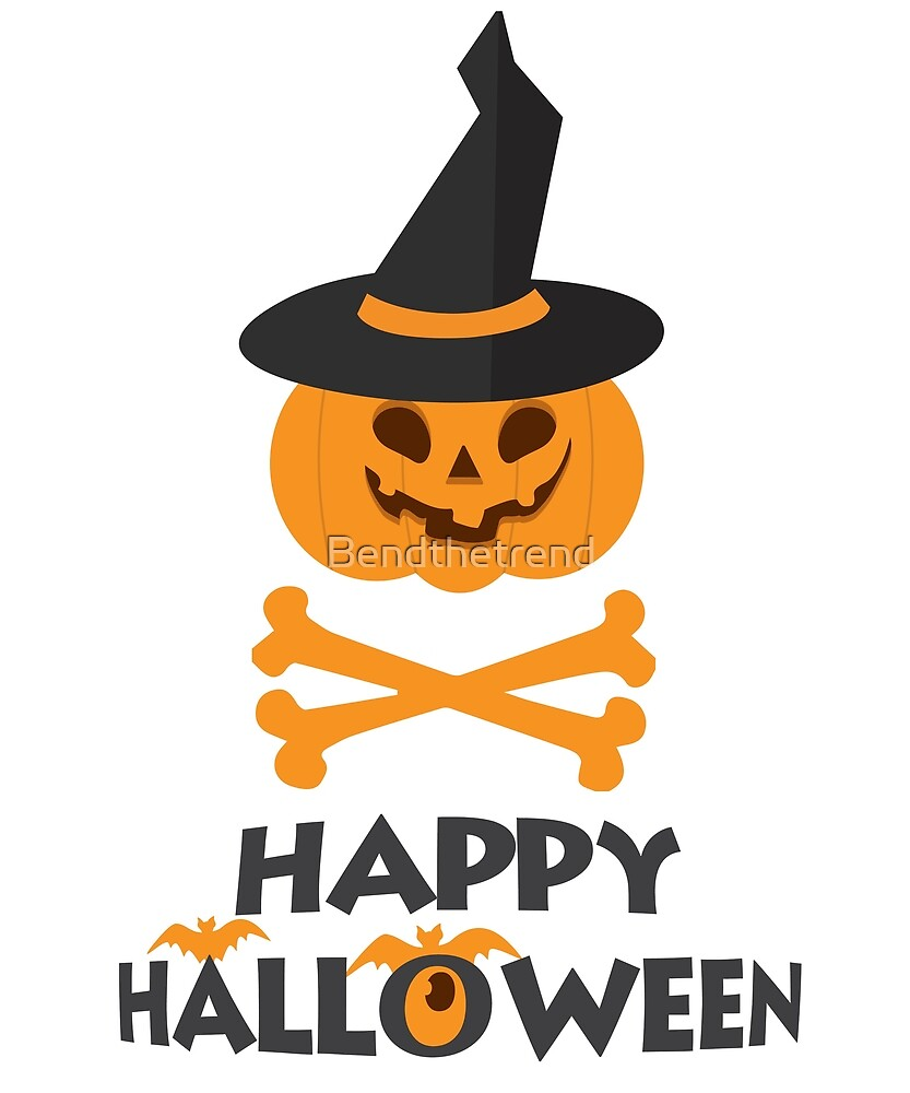 Happy Halloween Pumpkin with Hat and Skull  by Bendthetrend