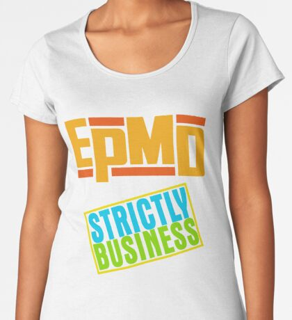 EPMD - Strictly Business replica print Premium Scoop T-Shirt
