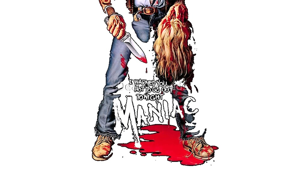 maniac by DeadThreads