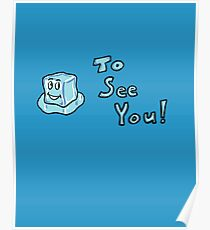 Ice To See You! Poster