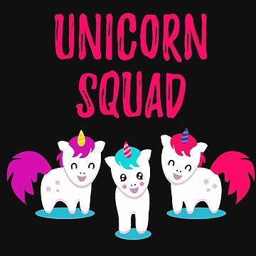 three Unicorn Squad Funny Unicorn by t058840758