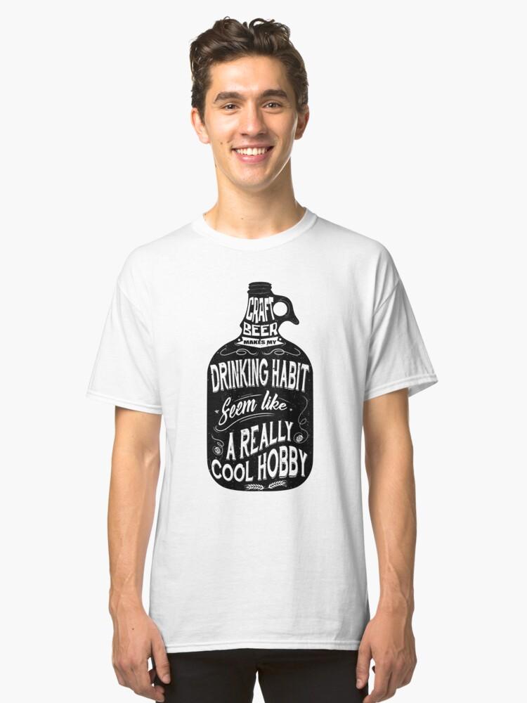 Beer Habit Classic T-Shirt Front