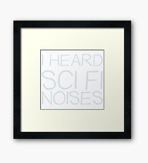 Funny Sci Fi Noises Rick and Morty  Framed Print