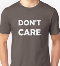 Don't Care What Others Think - Just Be Yourself T-Shirt