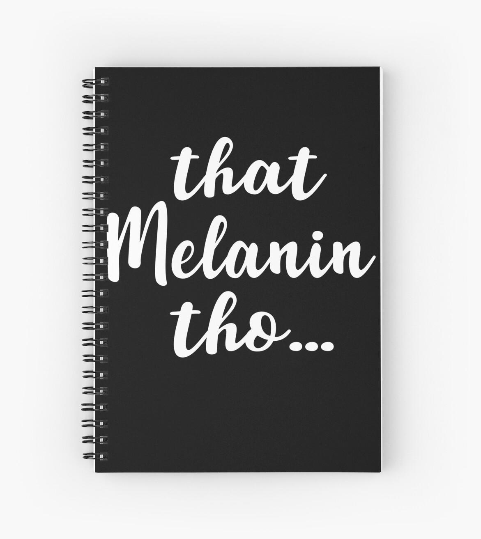 That Melanin Tho™ by sweetiescloset