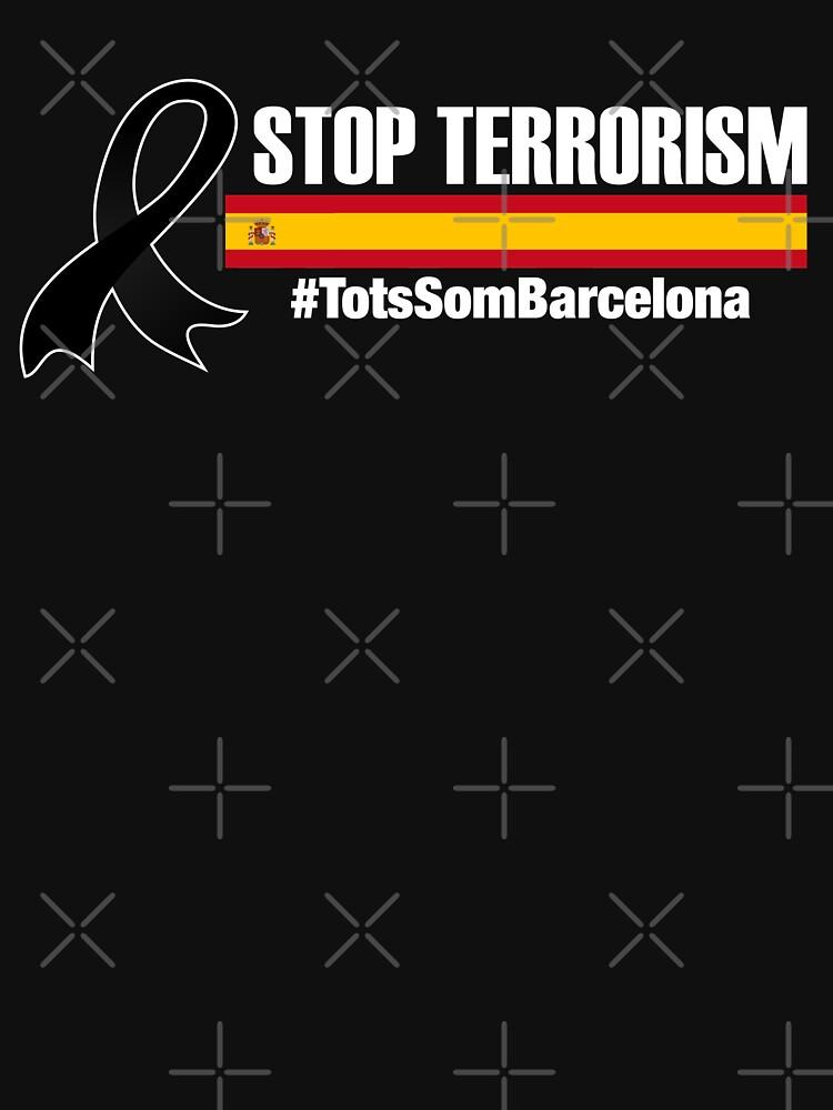 SPAIN STOP TERRORISM TOTS SOM BARCELONA by vasebrothers