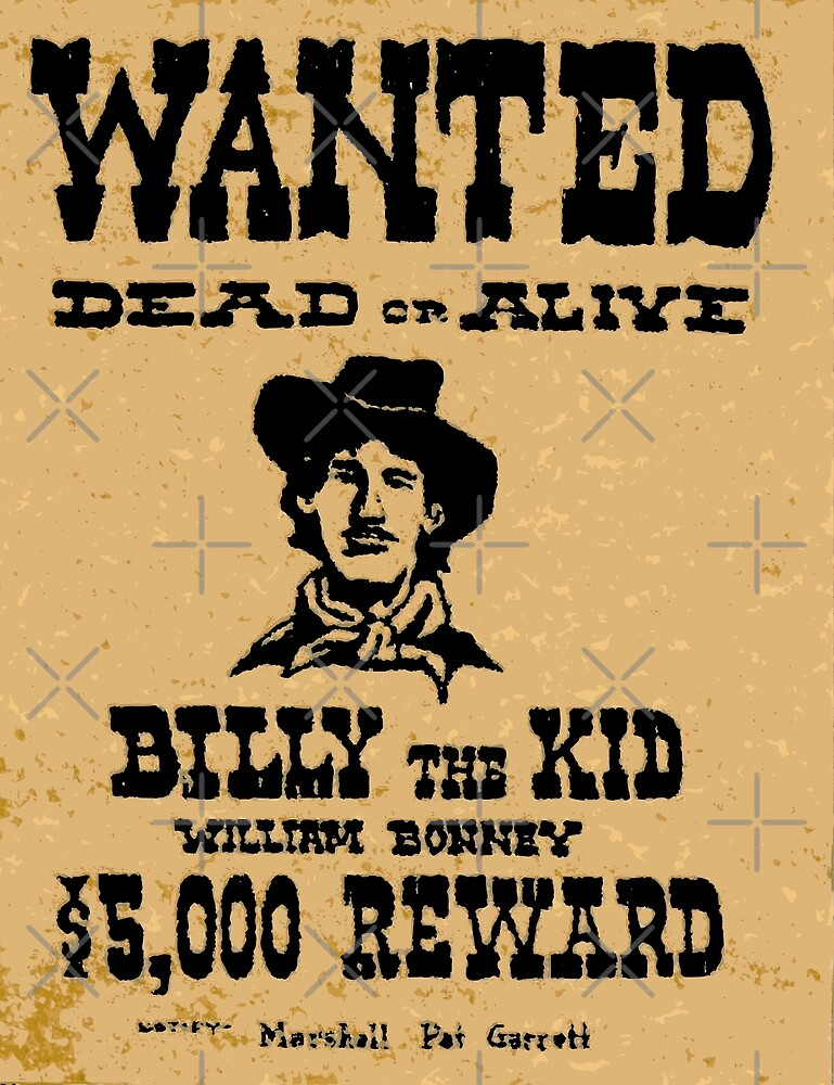 Billy The Kid | Wanted Poster by jdamelio