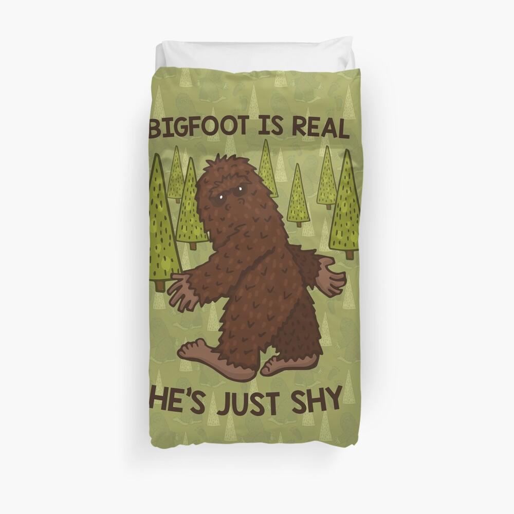 Bigfoot is Real! Duvet Cover