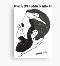 what on a man's mind Metal Print