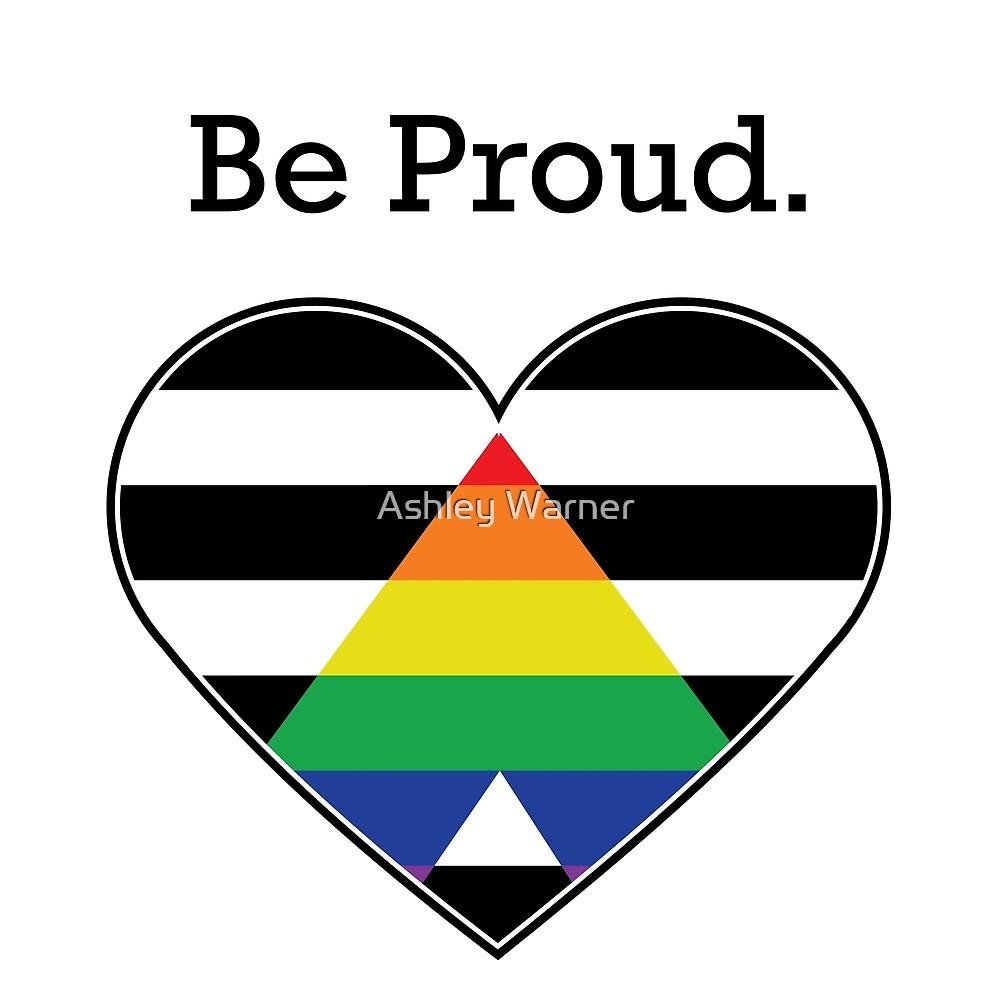 LGBTQ+ Ally Pride by Ashley Warner