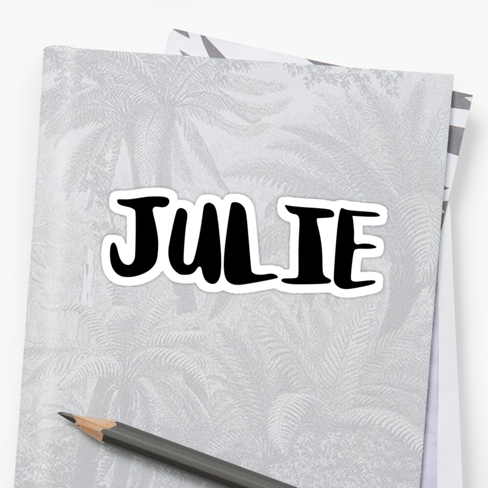 Julie by FTML