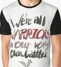 We Are All Warriors Graphic T-Shirt