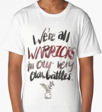 We Are All Warriors Long T-Shirt