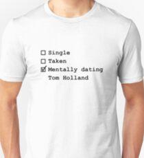Mentally Dating - Tom Holland T-Shirt